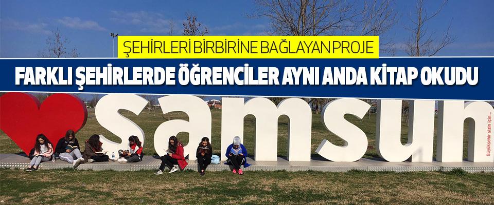 Türkiyenin Farklı Şehirlerinde Öğrenciler Aynı Anda Kitap Okudu