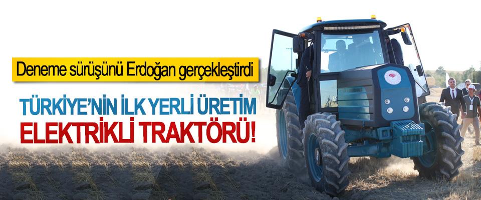 Türkiye'nin ilk yerli üretim elektrikli traktörü!
