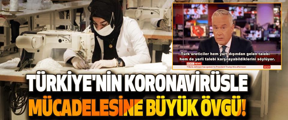 Türkiye'nin Koronavirüsle Mücadelesine Büyük Övgü!