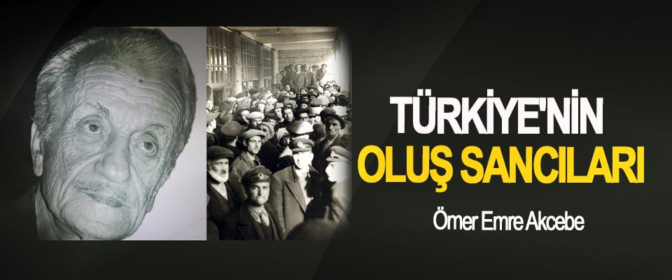 Türkiye'nin Oluş Sancıları