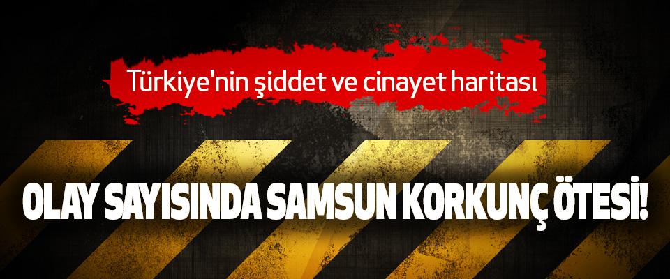 Türkiye'nin şiddet ve cinayet haritası