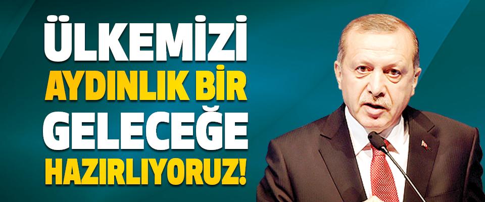 Türkiye'nin Tökezlemesini Umanlara İnat ülkemizi Aydınlık Bir Geleceğe Hazırlıyoruz!