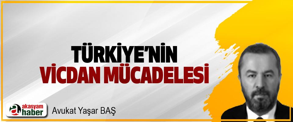 Türkiye'nin Vicdan Mücadelesi