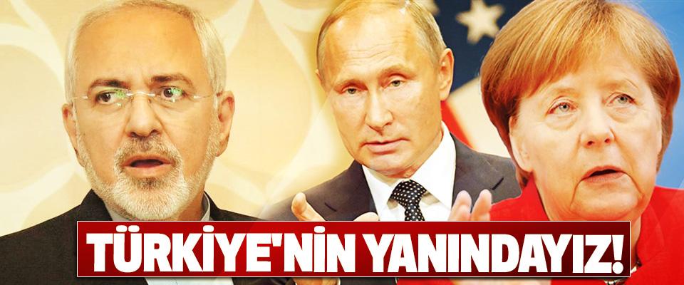Türkiye'nin yanındayız!
