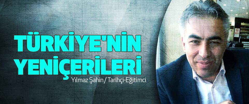 Türkiye'nin Yeniçerileri