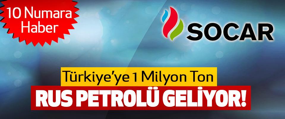 Türkiye'ye 1 Milyon Ton Rus Petrolü Geliyor!