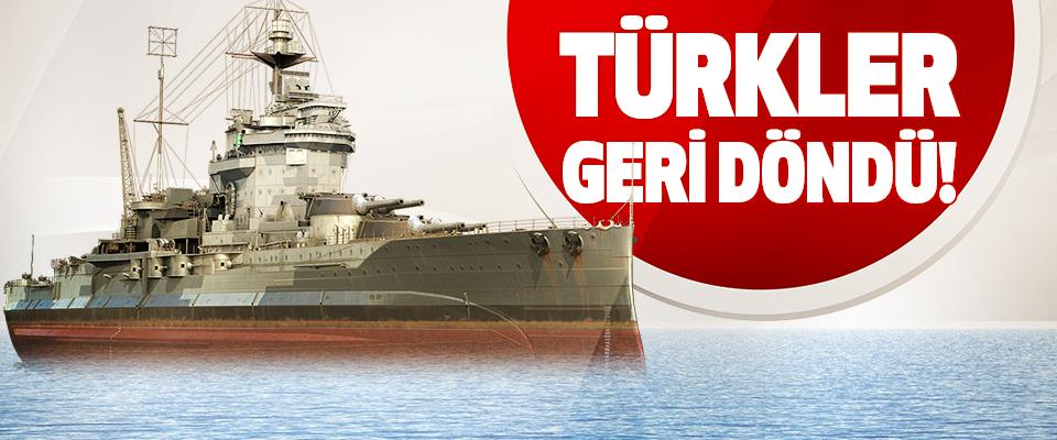 Türkler Geri Döndü!
