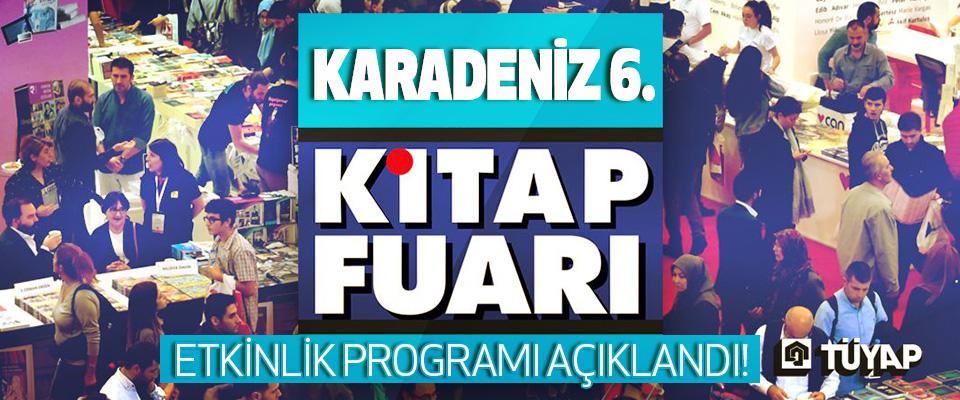 Tüyap Karadeniz 6. Kitap Fuarı Etkinlik Programı Açıklandı!
