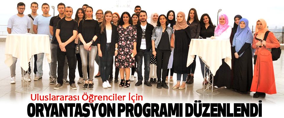 Uluslararası Öğrenciler İçin Oryantasyon Programı Düzenlendi