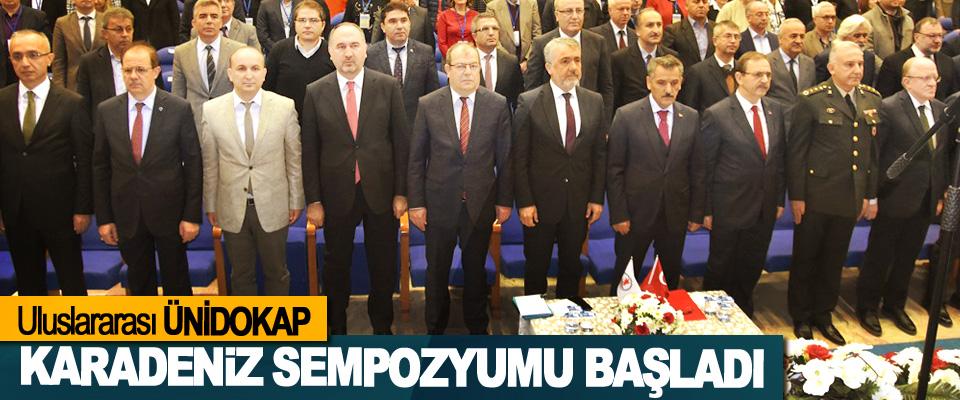Uluslararası ÜNİDOKAP Karadeniz Sempozyumu Başladı