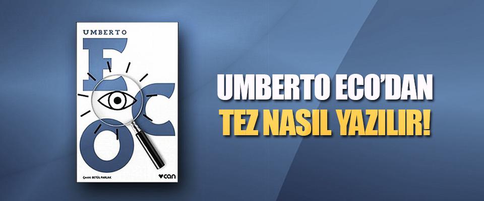 Umberto Eco'dan Tez Nasıl Yazılır!