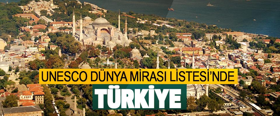 UNESCO Dünya Mirası Listesi'nde Türkiye