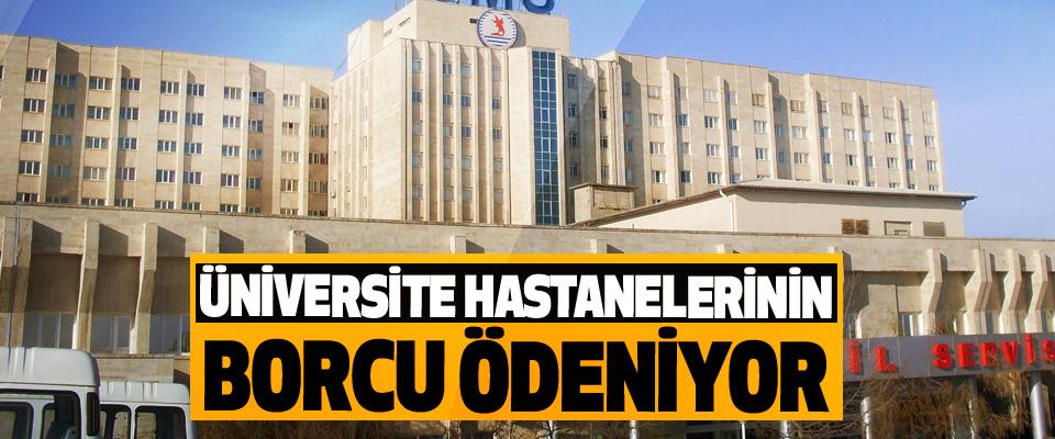 Üniversite Hastanelerinin Borcu Ödeniyor