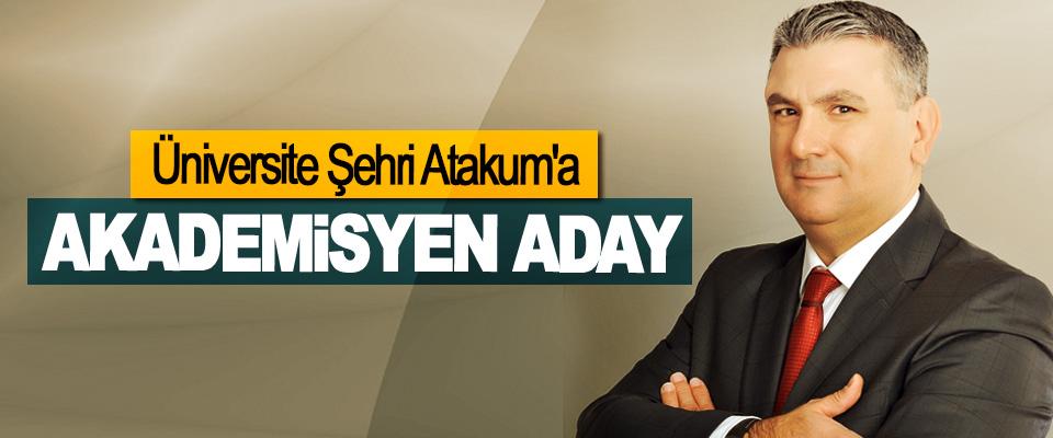 Üniversite Şehri Atakum'a Akademisyen Aday