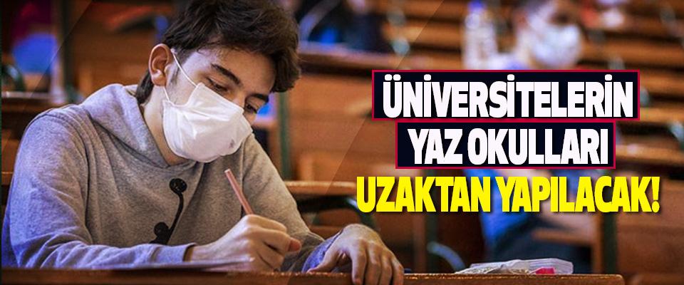 Üniversitelerin Yaz Okulları Uzaktan Yapılacak!