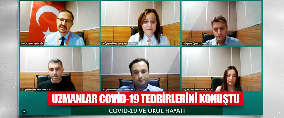 Uzmanlar Covid-19 Tedbirlerini Konuştu