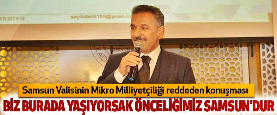Vali Kaymak: Önceliğimiz Samsun'dur