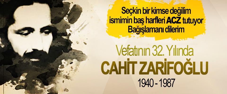 Vefatının 32. Yılında Cahit Zarifoğlu