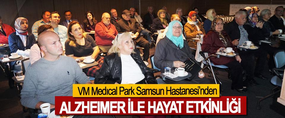 VM Medıcal Park Samsun Hastanesi'nden Alzheımer İle Hayat Etkinliği