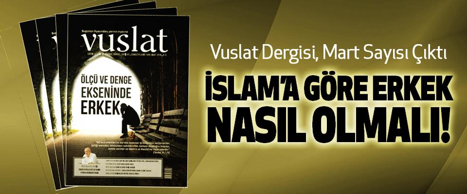 Vuslat Dergisi, Mart Sayısı çıktı