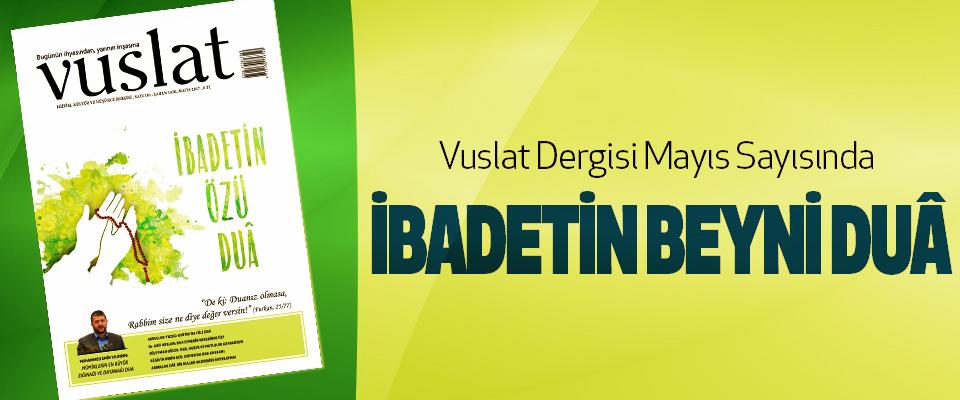 Vuslat Dergisi Mayıs Sayısı çıktı