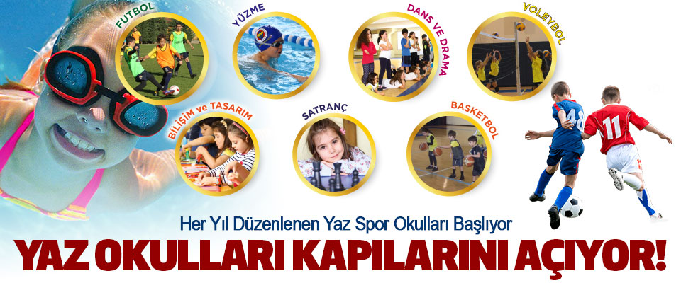 Yaz spor okulları kapılarını açıyor!