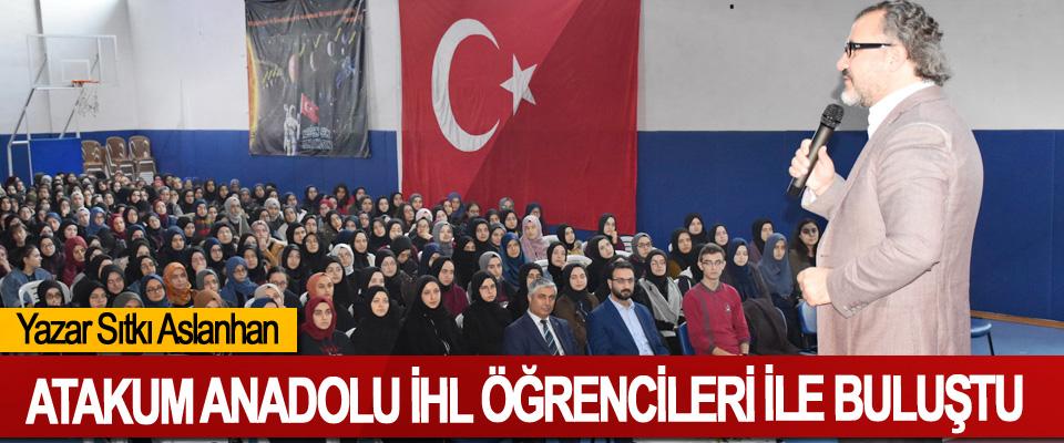 Yazar Sıtkı Aslanhan, Atakum Anadolu İHL Öğrencileri İle Buluştu