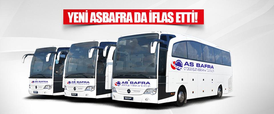 Yeni Asbafra da İflas Etti!