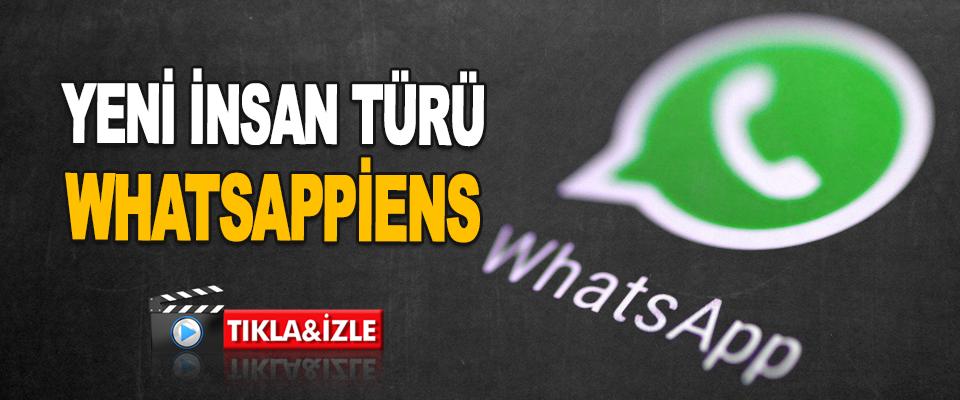 Yeni İnsan Türü Whatsappiens