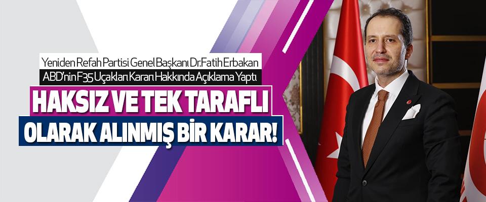 Yeniden Refah Partisi Genel Başkanı Dr.Fatih Erbakan ABD'nin F35 Uçakları Kararı Hakkında Açıklama Yaptı