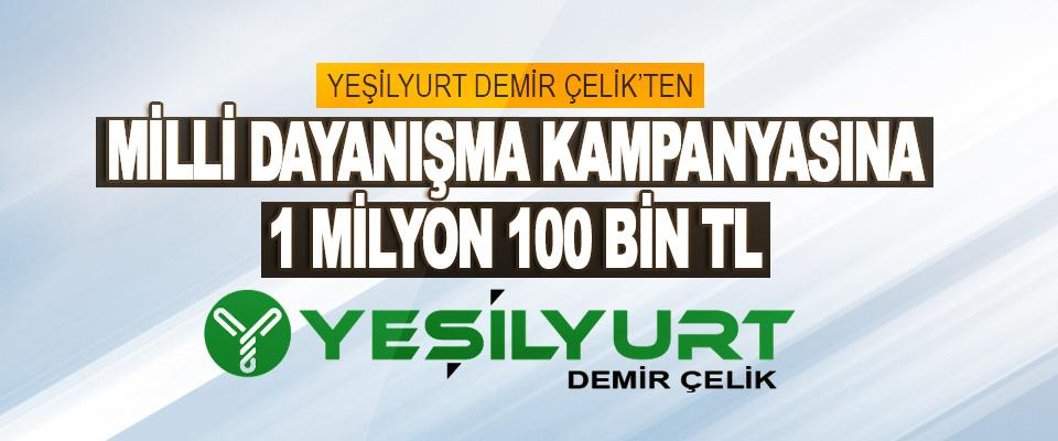 Yeşilyurt Demir Çelik'ten Milli Dayanışma Kampanyasına 1 Milyon 100 Bin TL
