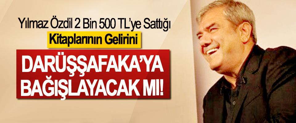 Yılmaz Özdil 2 Bin 500 TL'ye Sattığı Kitaplarının Gelirini Darüşşafaka'ya Bağışlayacak mı!