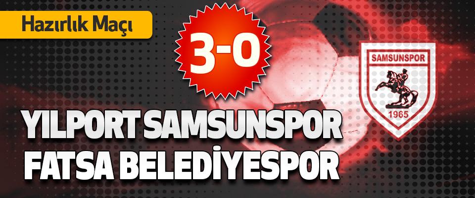 Yılport Samsunspor 3-0 Fatsa Belediyespor