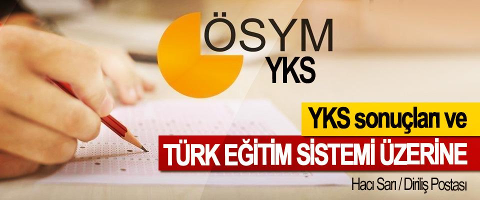 YKS sonuçları ve Türk Eğitim Sistemi Üzerine