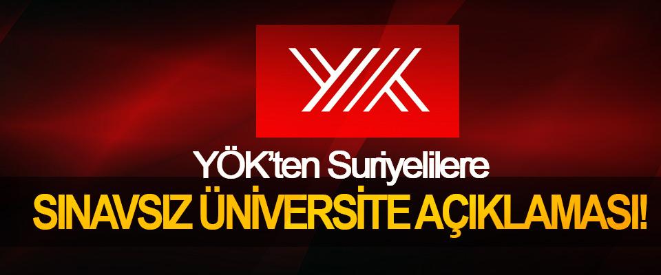 YÖK'ten Suriyelilere Sınavsız Üniversite Açıklaması!