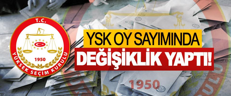 YSK Oy Sayımında Değişiklik Yaptı!