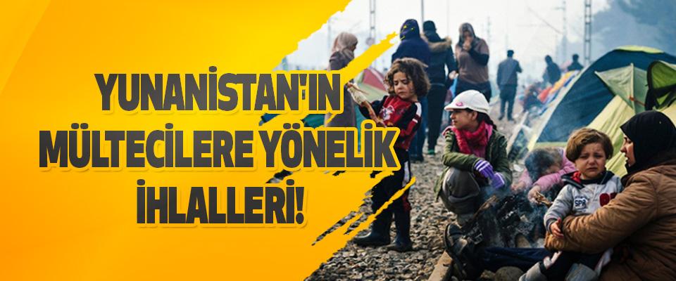 Yunanistan'ın Mültecilere Yönelik İhlalleri!