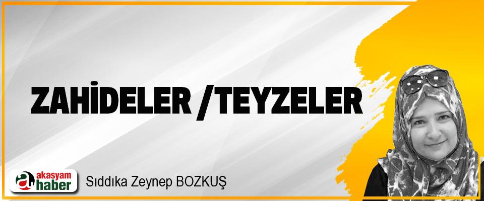 Zahideler /Teyzeler