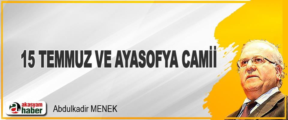 15 Temmuz ve Ayasofya Camii