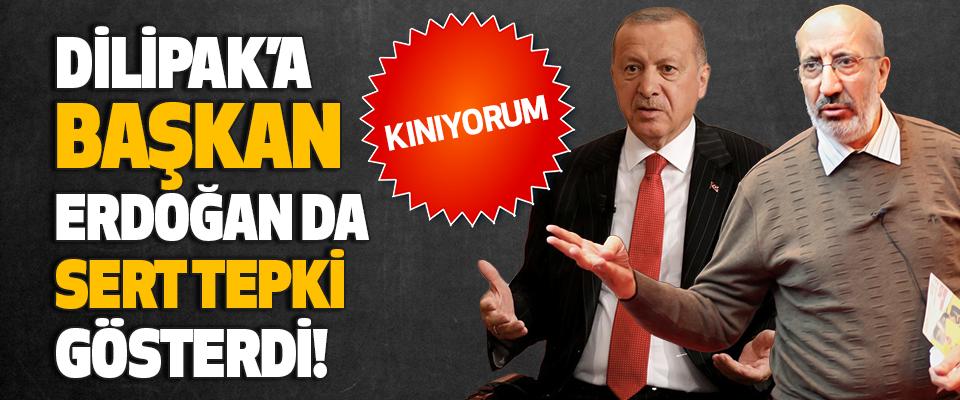Abdurrahman Dilipak'a Cumhurbaşkanı Erdoğan da Sert Tepki Gösterdi!