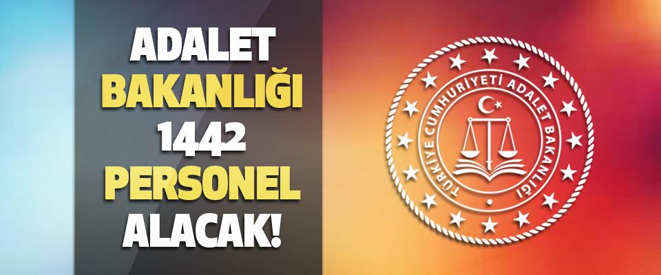 Adalet Bakanlığı 1442 Personel Alacak!