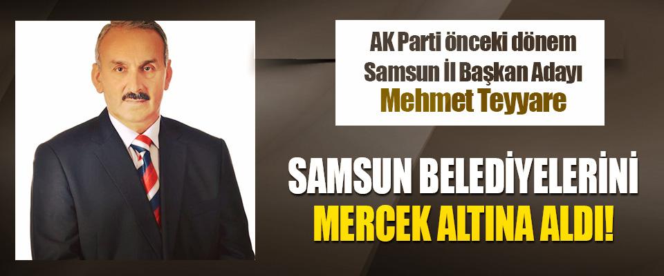 Adayı Mehmet Teyyare Samsun Belediyelerini Mercek Altına Aldı!