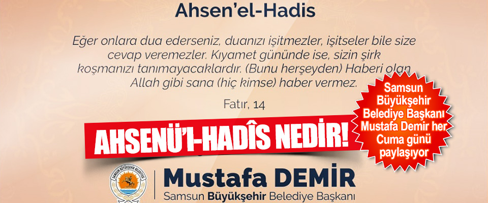 Ahsenü'l-Hadîs Nedir!
