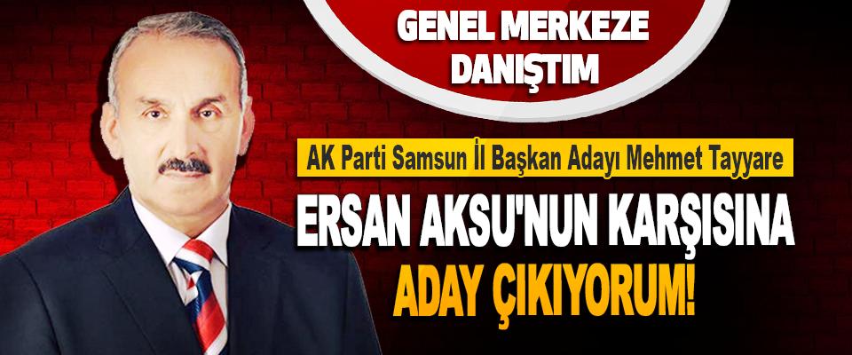 AK Parti Samsun İl Başkan Adayı Teyyare