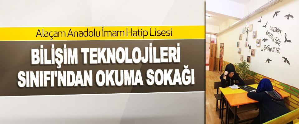 Alaçam Anadolu İmam Hatip Lisesi Bilişim Teknolojileri Sınıfı'ndan Okuma Sokağı