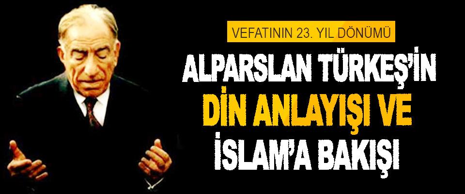 Alparslan Türkeş'in Din Anlayışı Ve İslam'a Bakışı