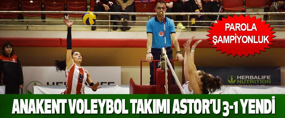 Anakent Voleybol Takımı Astor'u 3-1 Yendi