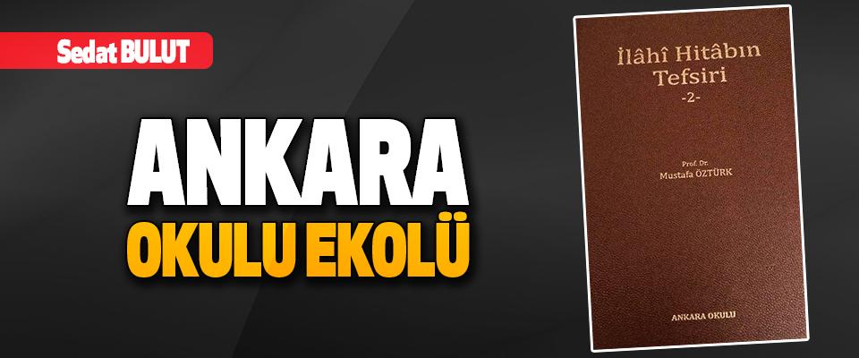 Ankara Okulu Ekolü