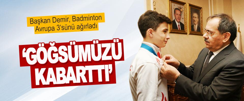 Başkan Demir, Badminton Avrupa 3'sünü Ağırladı