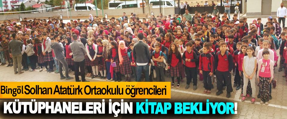 Bingöl Solhan Atatürk Ortaokulu öğrencileri Kütüphaneleri için kitap bekliyor!